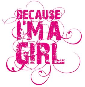because I am a girl logo